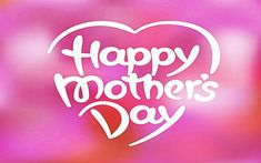 Mothers Day HD Pics