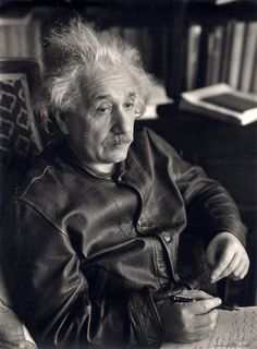 """""""Long hair minimizes the need for barbers; socks can be done without; one leather jacket solves the coat problem for many years; suspenders are superfluous."""" Albert Einstein Einstein in Leather Jacket, photographed by Lotte Jacobi, Princeton, New Jersey, 1938."""