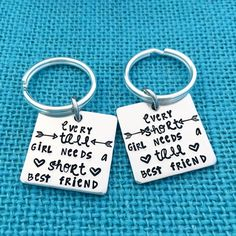 Short and Tall Best Friend's Keychain - Hand Stamped by Eight9 Designs by Eight9Designs on Etsy https://www.etsy.com/listing/234350811/short-and-tall-best-friends-keychain