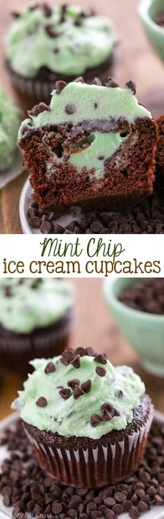 Mint Chip Ice Cream Cupcakes - fill chocolate cupcakes with mint chip ice cream and top them with mint chip frosting!!