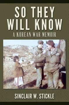 77 best korean war images on pinterest korean war book show and so they will know a korean war memoir fandeluxe Images