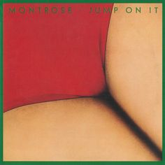 Montrose, Jump On It, 1976