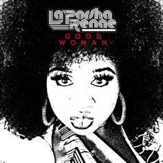 Good Woman, a song by La'Porsha Renae on Spotify