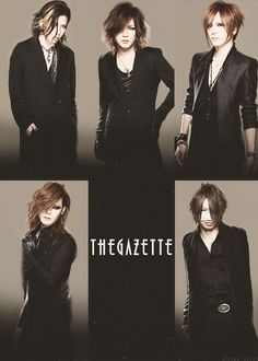the GazettE. I have so, so, so much love for this band! A fan since their very early days, I love them so much.♥♥♥