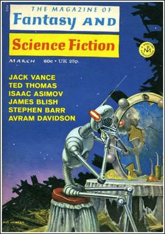 The Magazine of Fantasy and Science Fiction March 1971 Vol. 40, No. 3 (Whole No. 238) Cover Art - Mel Hunter linoit.com/users/Nicolae