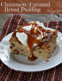 Cinnamon-Caramel-Bread Pudding from RecipeGirl.com