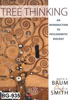 Tree thinking : an introduction to phylogenetic biology / David A. Baum and Stacey D. Smith