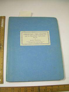 MARK FAKKEMA 1954 Christian Philosophy + Its Educational Implications BK 1 BIBLE