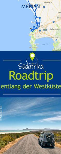 Habt ihr Lust auf einen Roadtrip? Wir zeigen euch eine wunderschöne Route entlang der Westküste Südafrikas.