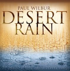 Desert Rain by Paul Wilbur is a live worship music concert in Israel with 5,000 in attendance from around the world who gathered to sing over the nation of Israel and pray for healing rain that would Worship Leader, Praise And Worship, Worship Songs, Praise The Lords, Psalm 62, Yeshua Jesus, Music Albums, Music Music, Lion Of Judah