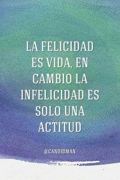 La felicidad es vida...