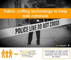 Can fabric cutting technology help solve crimes? #Spire #Spirethoughts #Fabric #Technology #Crimes #Protection #Security #Criminologists #Research #Science