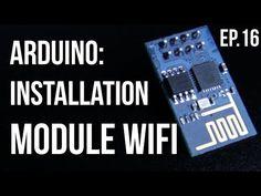 U=RI | Arduino Ep.16 - Installation du module Wifi ESP8266 - YouTube