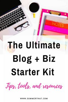 The Ultimate Blog + Biz Starter Kit | All the tools, plugins, and resources I use for my own blog + business