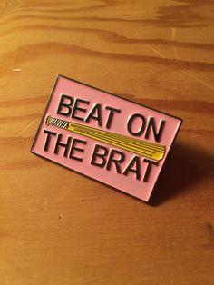 Beat on the Brat Ramones inspired Enamel Pin pink punk Lapel Pin, Tie Pin