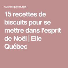 15 recettes de biscuits pour se mettre dans l'esprit de Noël | Elle Québec