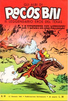 LA VENDETTA DEL METICCIO - Albi di Pecos Bill n.° 18 - 22 gennaio 1961