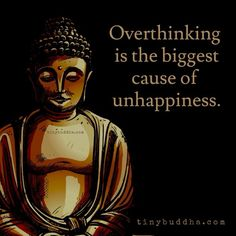 I am not sure that Buddha said this, but it's true for me