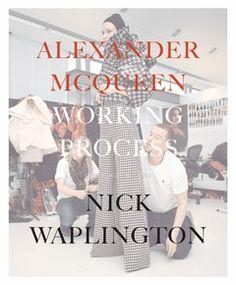 Alexander McQueen: Working Process