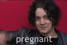 When he got you pregnant just by pointing at you. | 27 Times Jack White Looked Ridiculously Good