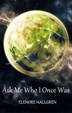 Ask Me Who I Once Was   Prologue  A worthy read!