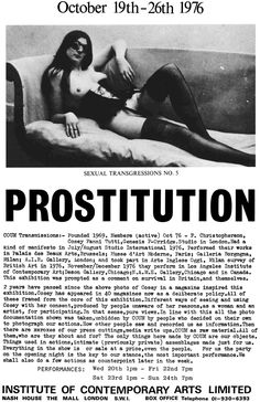 Check out: https://curatingtheworld.wordpress.com/2011/10/30/prostitution-–-coum-transmissions-exhibition-at-the-ica-in-1976/