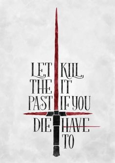 Let Kill The It Past If You Die Have To