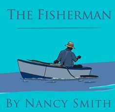M. J. Joachim's Writing Tips, Reviews & More: Book Review: The Fisherman by Nancy Smith