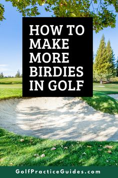 Learn how to make more birdies in golf with these important golf tips from GolfPracticeGuides.com and check out the training plans on FoyGolfAcademy.com with the best practice drills and schedules to help you improve. #golf #golftip #birdie