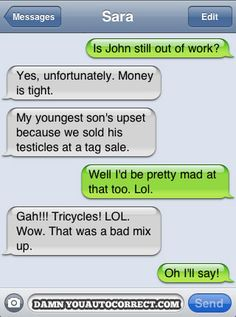 funny auto-correct texts - My Top 25 Favorite Autocorrect Fails Funny Texts Crush, Funny Text Fails, Funny Text Messages, Text Memes, Fallout 3, Stupid Texts, Fail Texts, Auto Correct Texts, Auto Correct Fails