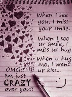 When I see you, I miss your smile. When I see your smile, I miss you hug. When you hug me, I want your kiss. Cute Love Quotes, Missing You Love Quotes, Love Quotes With Images, Wish Quotes, Love Yourself Quotes, Love Photos, Bff Quotes, Friend Quotes, Love Doodles