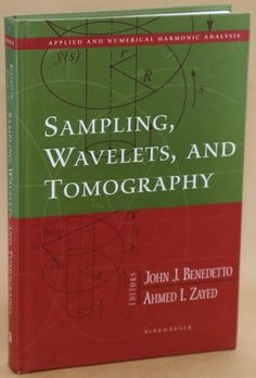 Sampling, Wavelets and Tomography - Benedetto - 2004 How To Apply, Ebay, Cover, Books, Libros, Book, Book Illustrations, Libri