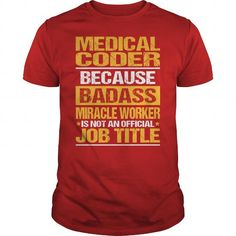 Awesome Tee For Medical Coder T-Shirts, Hoodies (22.99$ ==► Order Here!)