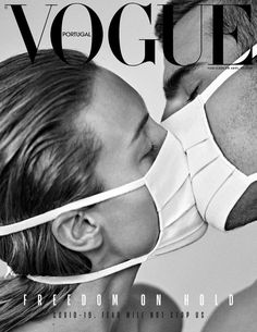 fashion magazine Vogue Portugal Magazine cover is titled quot;Freedom on hold fear will not stop us. Peter Lindbergh, Vogue Vintage, Vintage Vogue Covers, Vogue Portugal, Mode Poster, Gig Poster, Poster Prints, Black And White Photo Wall, Plakat Design