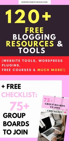 120+ FREE Blogging Resources & Tools to really step up your blogging game!! (Tips to increase your blog traffic, Wordpress plugins, tools for your website, free blogging courses, podcasts and much more!!) + FREE DOWNLOADABLE CHECKLIST OF 75+ GROUP BOARDS TO JOIN   Blogging Free downloadable checklist   Freebie   Free blogging resources & tools   Free Blogging Resources   Blogging Resources   How to grow your blog traffic   How to become a better blogger   How to increase your blog tra