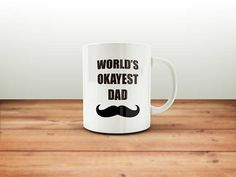 World's Okayest DADDY Mug / Gift For Dad Fathers