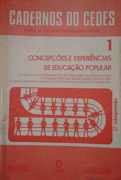Título: Concepções e experiências de educação popular Autor: Autores associados  Editora: Cortez editora, 1980