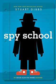 Spy School, 2015 The New York Times Best Sellers Children's Series Books winner, Stuart Gibbs #NYTime #GoodReads #Books