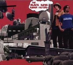 THE BLACK KEYS - (2004) Rubber factory http://woody-jagger.blogspot.com/2014/02/los-mejores-discos-del-2004-para-el.html