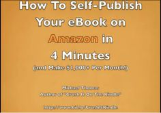 How To Self-Publish Your eBook on Amazon Kindle in 4 Minutes (Make Money...