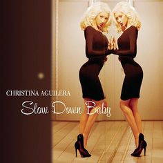 Christina Aguilera: Slow down baby (CD Single) - 2016.