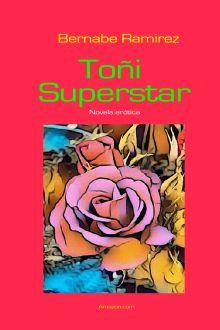 Poemas, novelas, románticas, juvenil, eróticas, libros, Brisa Infinita, Ansiedad, Corazón de vientos, Poemas de amor, Las amantes de Eolo, Toñi Superstar, Eolo y los lestrigones...