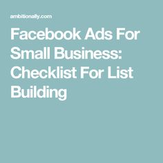 facebook ads for small business checklist for list building