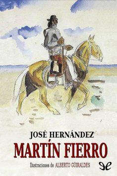 Martín Fierro - http://descargarepubgratis.com/book/martin-fierro/