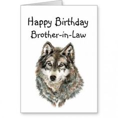 happy_birthday_brother_in_law_humor_wolf_wolves_card ...