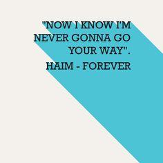 ♫ Haim - Forever ♪