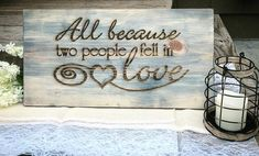 Because two people fell in Love Pinewood Sign - Knot and Nest Designs Wedding Pins, Wedding Wishes, Chic Wedding, Rustic Wedding, Wedding Ideas, Wedding Advice, Wedding Stuff, Dream Wedding, Wedding Inspiration