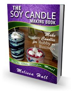 Learn to make your very own, beautiful natural wax soy candles with simple video and text instructions!