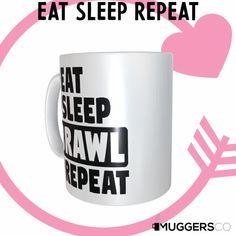 This, Eat Sleep Brawl Repeat Coffee Mug makes for a cool funny gift that speaks of a person's passion for Fighting.