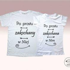 Koszulki dla pary.  Prezent na walentynki! Valentines gift for couple. Po prostu zakochany w niej/ po prostu zakochana w nim DDshirt rocznica, walentynki, urodziny